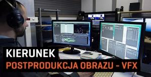 Akademia Multi Art – AMA FILM SCHOOL Prowadzi Rekrutację na II rok Specjalizacji VFX dla zaawansowanych.