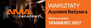 AMA Film Academy - Warsztaty ASYSTENT REŻYSERA