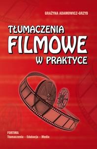Tłumaczenia filmowe w praktyce